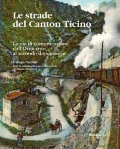 Le strade del Canton Ticino - Copertina - web